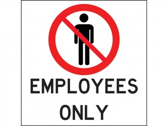 Self-Adhesive Vinyl Sign - Employees Only